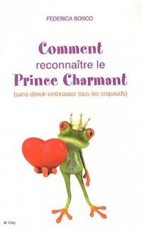 Comment reconnaître le Prince Charmant