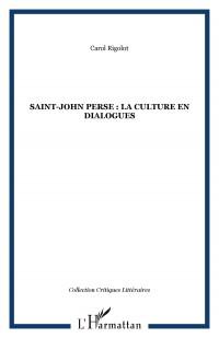 Saint John Perse la Culture en Dialogues