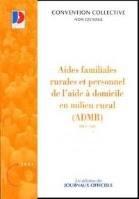 Aides familiales rurales et personnel de l'aide à domicile en milieu rural (ADMR) Brochure 3321 - IDCC:562 - 1ère édition