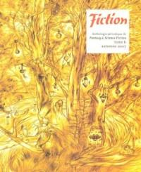 Fiction, N° 6, Automne 2007 :