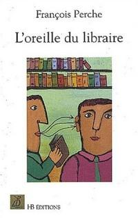 L'oreille du libraire