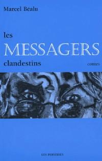 Les messagers clandestins