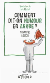 Comment dit-on humour en arabe?