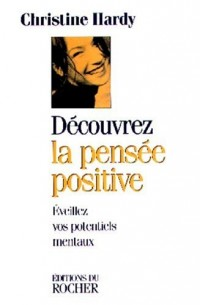 Découvrez la pensée positive