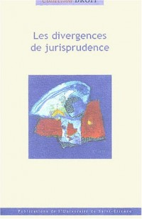 Les divergences de la jurisprudence