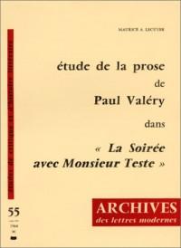 Etude de la prose de Paul Valéry dans