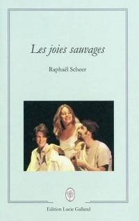 Les Joies Sauvages