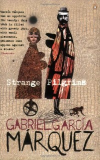 Strange Pilgrims: Twelve Stories