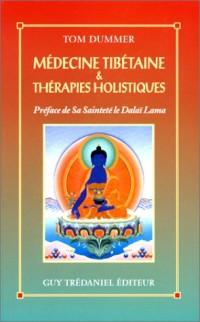 Médecine tibetaine et thérapies holistiques