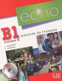Méthode de français, Volume 2 : B1, Livre de l'élève (1CD audio MP3)