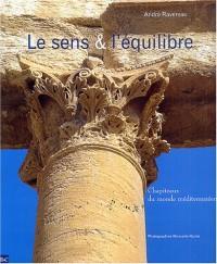 Le sens et l'équilibre : Chapiteaux du monde méditerranéen