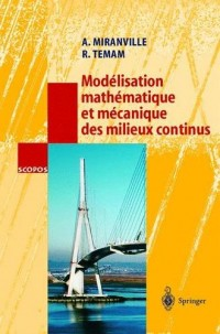 Modlisation Mathmatique Et Mcanique Des