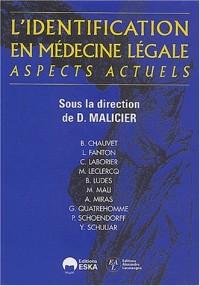 L'Identification en médecine légale, aspects actuels