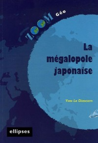 La mégalopole japonaise