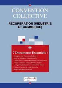 3228. Récupération (industrie et commerce) Convention collective