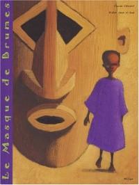 Le masque de brumes