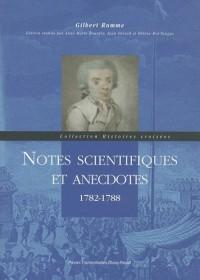 Notes scientifiques et anecdotes : 1782-1788