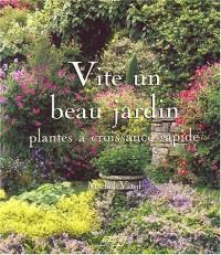 Vite un beau jardin : Plantes à croissance rapide