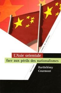 L'Asie orientale face aux périls des nationalismes
