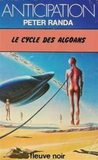 Le cycle des Algoans : Collection : Anticipation fleuve noir n° 819