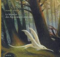 Le Mystère des Anciennes Créatures