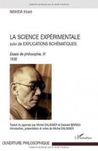 La science experimentale : Suivi de Explications schématiques, Essais de philosophie, III 1939