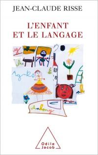 L'enfant et le langage : De la naissance à la mort