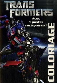 Transformers : Coloriage : Avec 1 poster recto/verso !