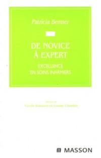 De novice à expert : Excellence en soins infirmiers