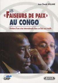 Les faiseurs de paix au Congo