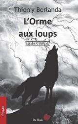 L'Orme aux loups [Poche]