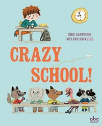 Crazy school!