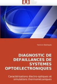 DIAGNOSTIC DE DEFAILLANCES DE SYSTEMES OPTOELECTRONIQUES: Caractérisations électro-optiques et simulations thermomécaniques