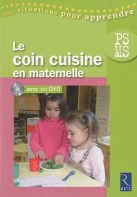 Le coin cuisine en maternelle : PS-MS (1DVD)