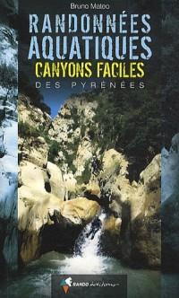 Randonées aquatiques : Canyons faciles des Pyrénées