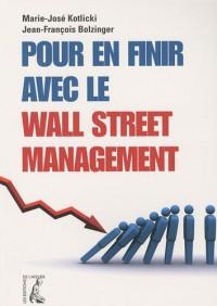Pour en finir avec le Wall Street management