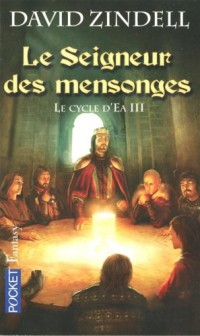 Le Cycle d'Ea, Tome 3 : Le seigneur des mensonges