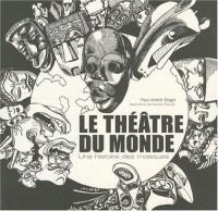Le théâtre du monde