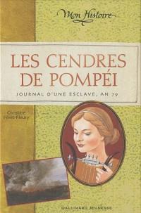 Les cendres de Pompéi : Journal de Briséis, an 79