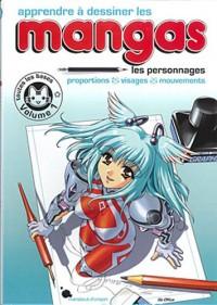 Apprendre à dessiner les mangas - Vol 1