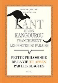 Kant et son kangourou franchissent les portes du paradis