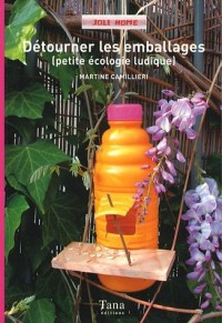 Détourner les emballages : Petite écologie ludique