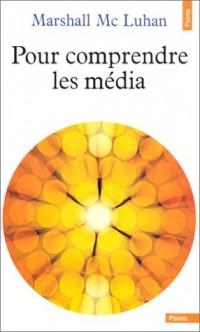 Pour comprendre les média