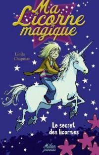 Ma Licorne magique, Tome 1 : Le secret des licornes