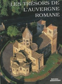 Les trésors de l'Auvergne romane