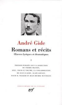 Romans et récits : Tome 1 : Oeuvres lyriques et dramatiques