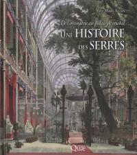 Une histoire de serres : De l'orangerie au palais de cristal