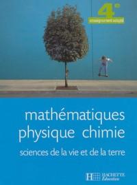 Mathématiques, physique, chimie, sciences de la vie et de la terre 4e enseignement adapté
