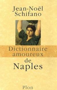 Dictionnaire amoureux de Naples
