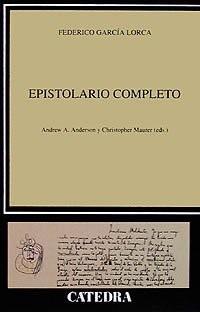 Epistolario completo / Complete Correspondence: Libro I (1910-1926) al cuidado de Christopher Maurer. Libro II (1927-1936) al cuidado de Andrew A. Anderson